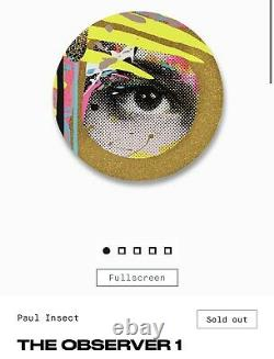 Paul insect print THE OBSERVER Gold Edition Of 50 Sold Out. Avant Arte Confirmed