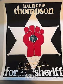 RARE Signed Hunter S. Thompson for Sheriff Thomas W. Benton Silkscreen Gonzo