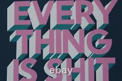 Steve Powers (ESPO) EVERYTHING IS SHIT / Signed Print Parra Obey Kaws Faile