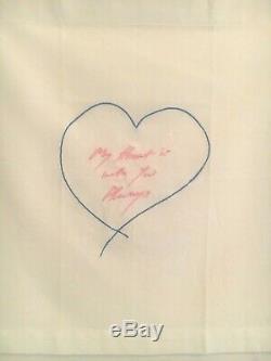 Tracey Emin, Mon Coeur Est Toujours Avec Vous, Brodé, Signé, Inscribed